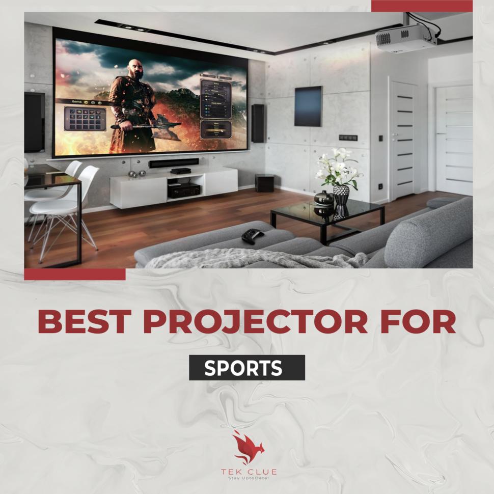Best Projectors for Sport - Best 4k Projector 2021